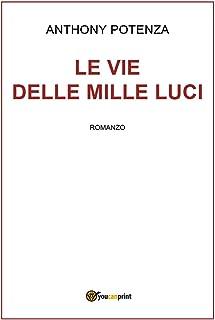 Le vie delle mille luci (Italian Edition)