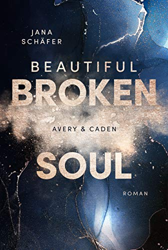 Beautiful Broken Soul: Avery & Caden