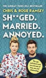 Sh**ged. Married. Annoyed.: The Sunday Times No. 1 Bestseller