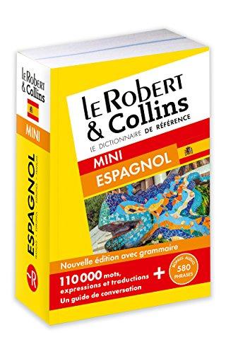 Le Robert & Collins espagnol : Français-Espagnol Espagnol-Français (Dictionnaire mini)