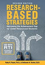 Research Based Strategies: Narrowing the Achievement Gap for Under Resourced Students (Revised Edition)