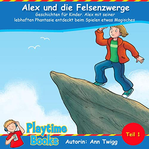 Alex und die Felsenzwerge: Geschichten für Kinder. Titelbild