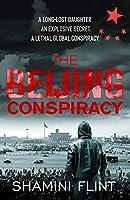 The Beijing Conspiracy
