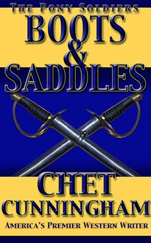 Boots and Saddles (The Pony Soldiers Book 7) (English Edition)