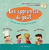 Les apprentis du goût (1CD audio)