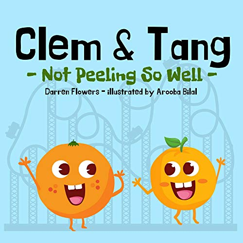 Clem & Tang - Not Peeling So Well (English Edition)