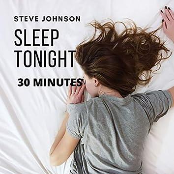 Sleep Tonight (30 Minutes)
