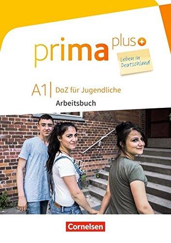 Prima plus - Leben in Deutschland: A1 - Arbeitsbuch mit Audio-, Lösungs- und Zusatzübungen-Downloads