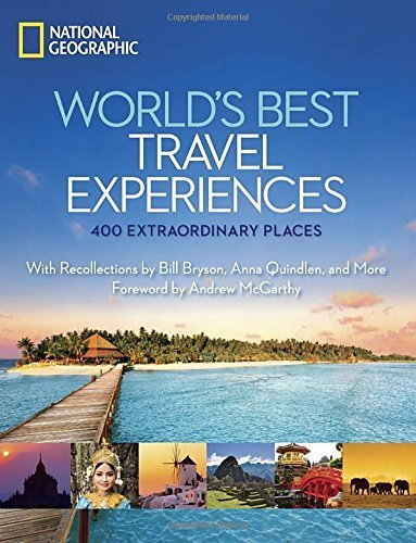 World's Best Travel Experiences: 400 Extraordinary Places (National...