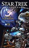 Typhon Pact: Raise the Dawn (Star Trek- Typhon Pact Book 7)