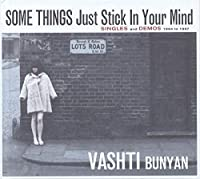 SOME THINGS JUST STICK IN YOUR MIND - SINGLES AND DEMOS 1964-1967 (IMPORT)