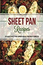 Sheet Pan Recipes: 22 Easy Sheet Pan Dinner Ideas for Busy Families