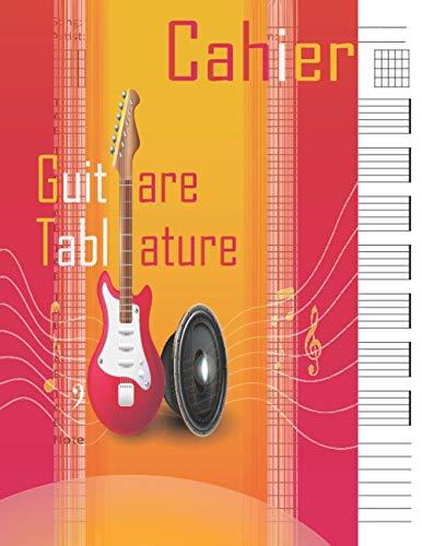 Cahier Tablature Guitare: tablature guitare | portées, grilles, tablatures | Apprentissage et création musicale, Idéal pour les étudiants, amateurs et professionnels.