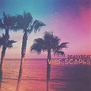 Vibe.Scapes_