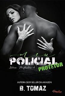 Meu Policial Protetor (Profissões, Livro 4)