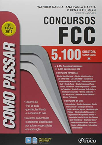 Como passar em concursos FCC - 5.100 questões comentadas - 8ª edição - 2019
