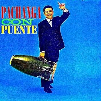 Pachanga Con Puente! (Remastered)