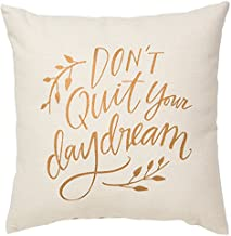 Primitives by Kathy Decorative Don't Quit Your Daydream Throw Pillow, 10-Inch Square
