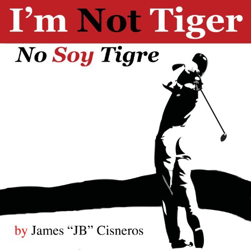 I'm Not Tiger - No Soy Tigre audiobook cover art