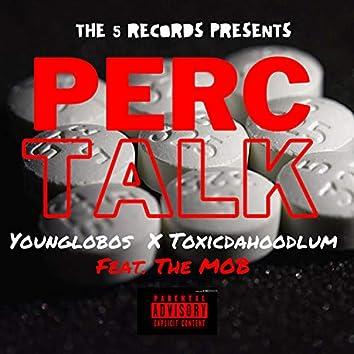 Perc Talk