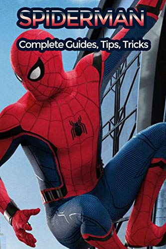 Spider-Man PS4 beginner's guide, tricks, tips and Walkthrough Game Guide