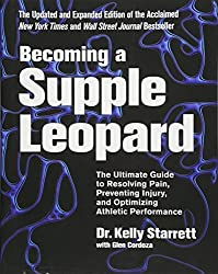 This book is the The Ultimate Guide to Resolving Pain, Preventing Injury, and Optimizing Athletic Performance
