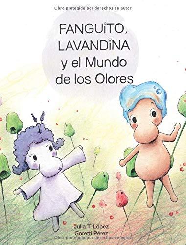 Fanguito, Lavandina y el Mundo de los Olores