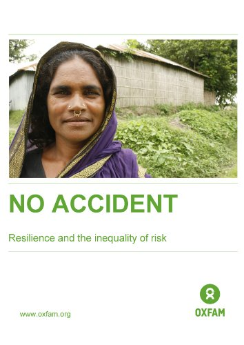 No Accident: Resilience and the inequality of risk (Oxfam Briefing Papers Book 172) (English Edition)