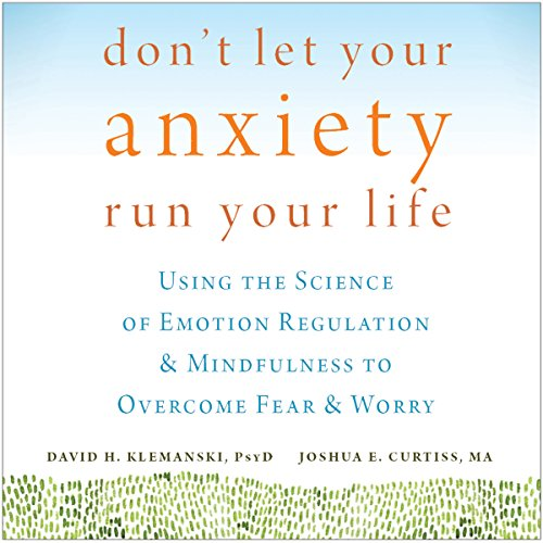 Don't Let Your Anxiety Run Your Life audiobook cover art