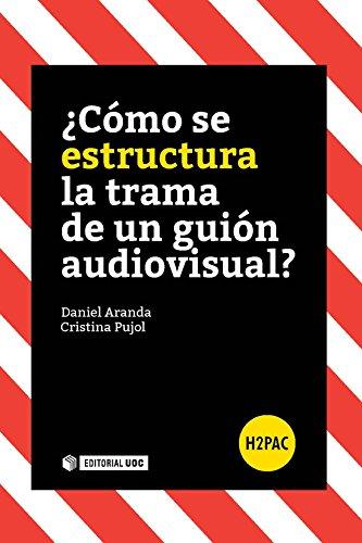 ¿Cómo se estructura la trama de un guión audiovisual? (H2PAC)