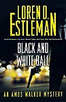 Black and White Ball: An Amos Walker Mystery (Amos Walker Novels)