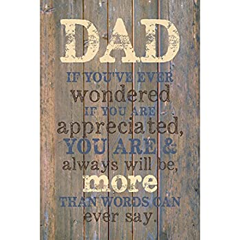 Dad Wood Plaque with Inspiring Quotes 6x9 - Classy Vertical Frame Wall & Tabletop Decoration   Easel & Hanging Hook   Christian Family Religious Home Decor Father Saying   Dad You are Appreciated