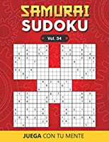 SAMURAI SUDOKU Vol. 34: 500 Puzzles Overlapping into 100 Samurai Style for Adults | Easy and Advanced | Perfectly to Improve Memory, Logic and Keep the Mind Sharp | One Puzzle per Page | Includes Solutions
