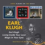 Songtexte von Earl Klugh - Earl Klugh / Living Inside Your Love / Magic in Your Eyes