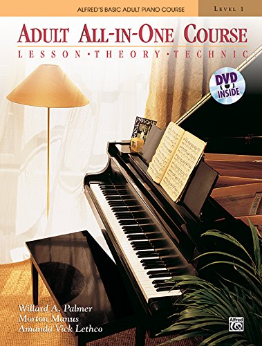Alfred's Basic Adult All-In-One Course, Level 1: Lesson, Theory, Technic [With DVD] (Alfred's Basic Adult Piano Course, Band 1)