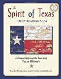 The Spirit of Texas Daily Reader: A Unique Approach to Learning Texas History