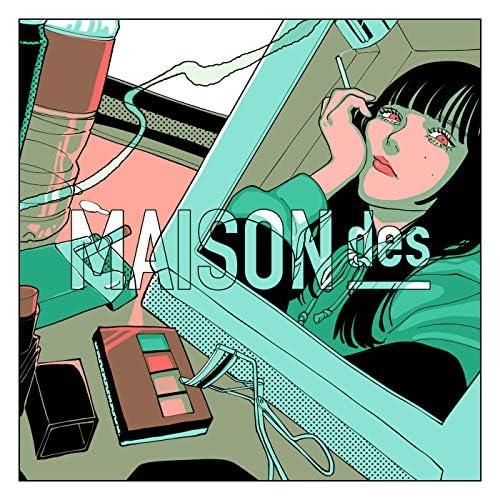 MAISONdes feat. yama & 泣き虫