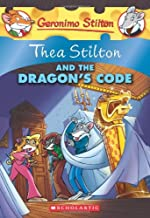 Thea Stilton and the Dragon's Code: 01 (Geronimo Stilton)