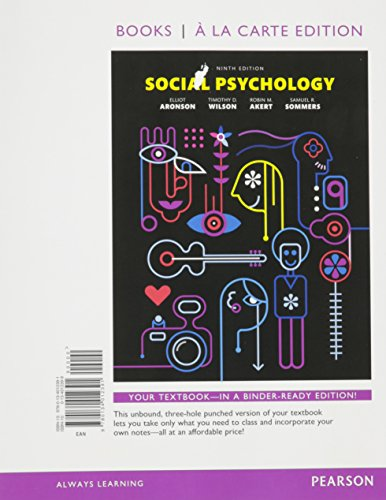 Social Psychology -- Books a la Carte (9th Edition)