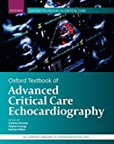 Best Echocardiography Textbooks - Oxford Textbook of Advanced Critical Care Echocardiography Review