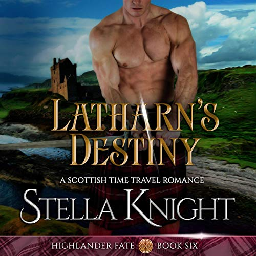 Latharn's Destiny (A Scottish Time Travel Romance) Titelbild