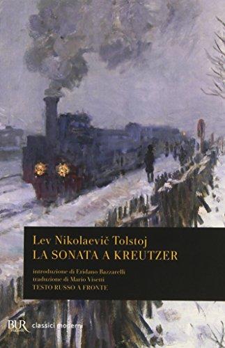 La sonata a Kreutzer. Testo russo a fronte