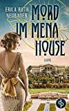Mord im Mena House von Erica Ruth Neubauer