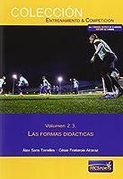 Las áreas del entrenamiento. Vol. 2.3, Las formas didácticas