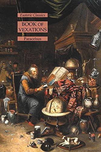 Book of Vexations: Esoteric Classics