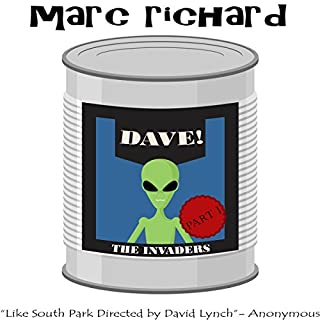 DAVE! (A Novel from the Future), Part 1: The Invaders audiobook cover art