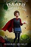 Imani Earns Her Cape: A Middle Grade Novel