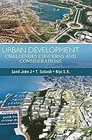 Urban Development: Challenges, Concerns & Considerations