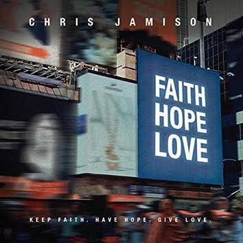 Faith. Hope. Love (feat. Frzy)