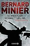 Image of Schwarzer Schmetterling: Psychothriller (Ein Commandant Martin Servaz-Thriller, Band 1)